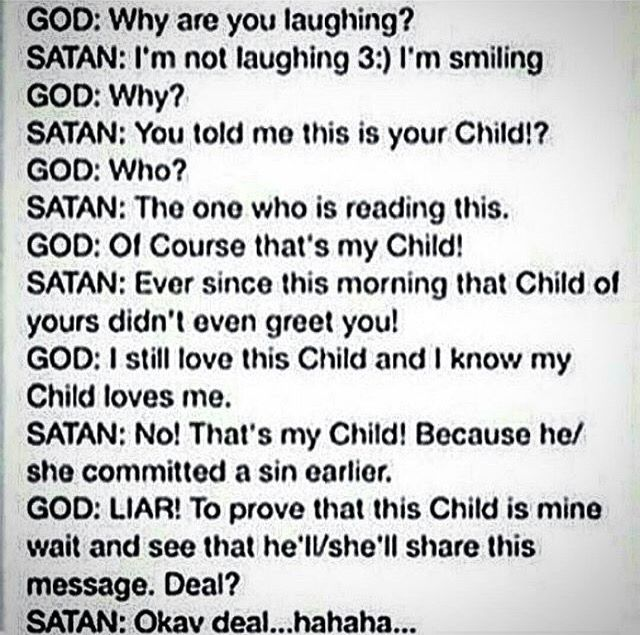 Reading this made me so mad. I am a child of God and always will be. SUCK IT SATAN