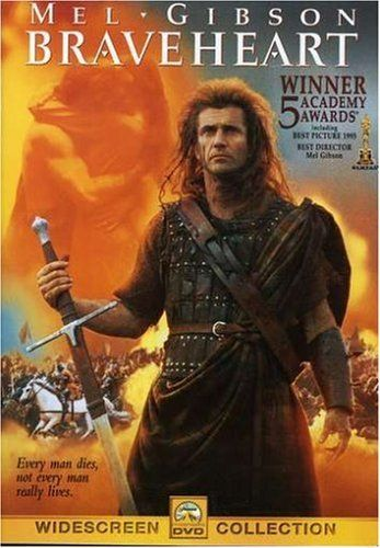 Braveheart by Mel Gibson Paramount