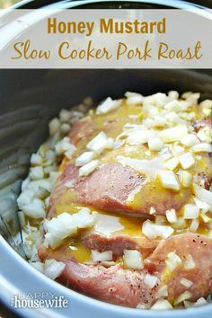 Honey Mustard Slow Cooker Pork Roast Recipe ~ a delicious, moist, and tender meal!