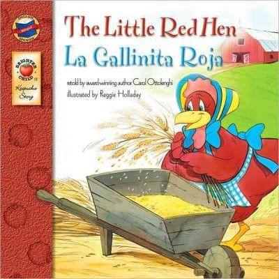 La Gallinita Roja/ the Little Red Hen, Grades Pk - 3 (Keepsake Stories): The Little Red Hen / La Gallinita Roja