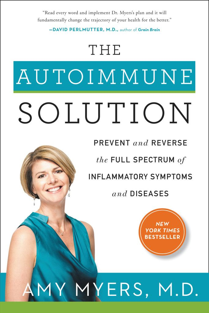 10 Signs You Have an Autoimmune Disease and How to Reverse It - Amy Myers MD