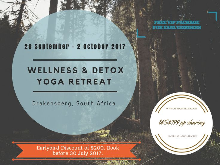 Imagine restorative yoga at the foothills of the majestic Drakensberg Mountains in South Africa with nutritious meals and invigorating mountain hikes and yoga. US$200  EARLY BIRD DISCOUNT,  book before 30 July 2017.