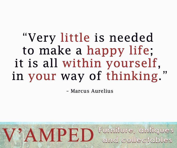 """Very little is needed to make a happy life; it is all within yourself, in your way of thinking."" – Marcus Aurelius #SundayMotivation #VampedFurniture"