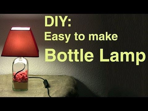 Today Weu0027ll Be Making A Lamp Out Of A Bottle. Originally I Was Going To  Make A Lamp Out Of A Coca Cola Bottle, But It Was Too Small For My Lamp  Shade.