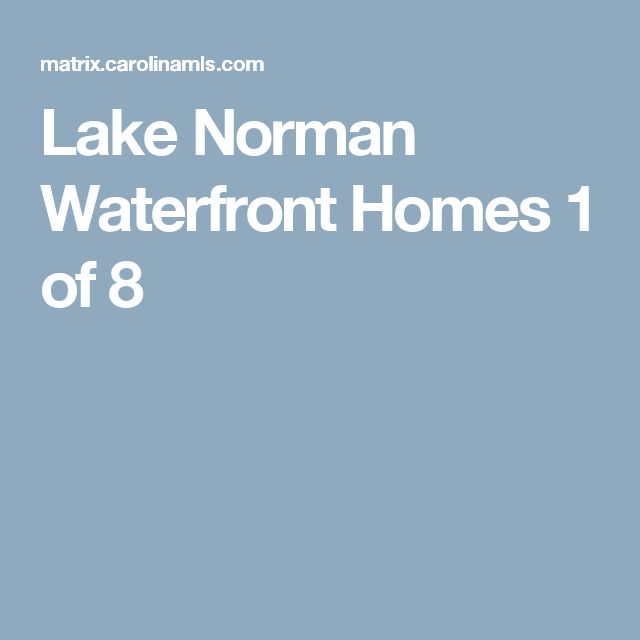 Lake Norman Waterfront Homes 		 1 of 8