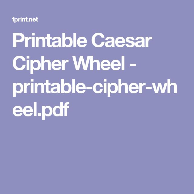 Printable Caesar Cipher Wheel - printable-cipher-wheel.pdf