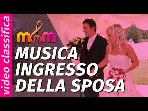 Canzoni per matrimonio: MIGLIORE MUSICA Ingresso della Sposa (Civile) – YouTube …