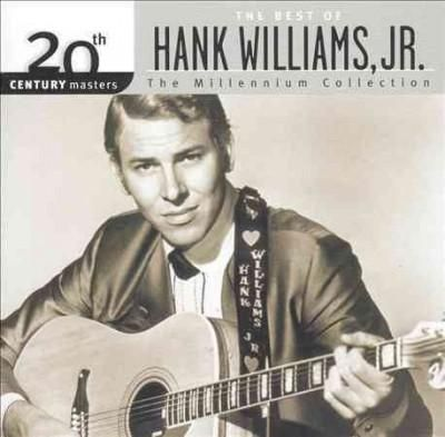 Precision Series Hank Williams Jr. - 20th Century Masters - The Millennium Collection: The Best of Hank Williams Jr.