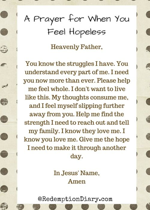 Hopelessness is something most people with depression deal with. Our world is a dark place for those suffering. Here's a prayer for when you feel hopeless.