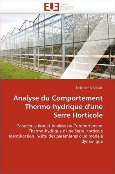 Analyse Du Comportement Thermo-Hydrique D'Une Serre Horticole