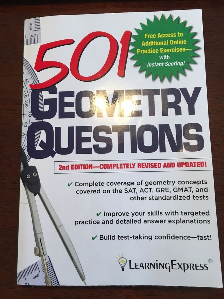 501 Geometry Questions Learning Express 2nd Ed. SAT ACT GRE GMAT Math Exam Prep #WorkbookStudyGuide