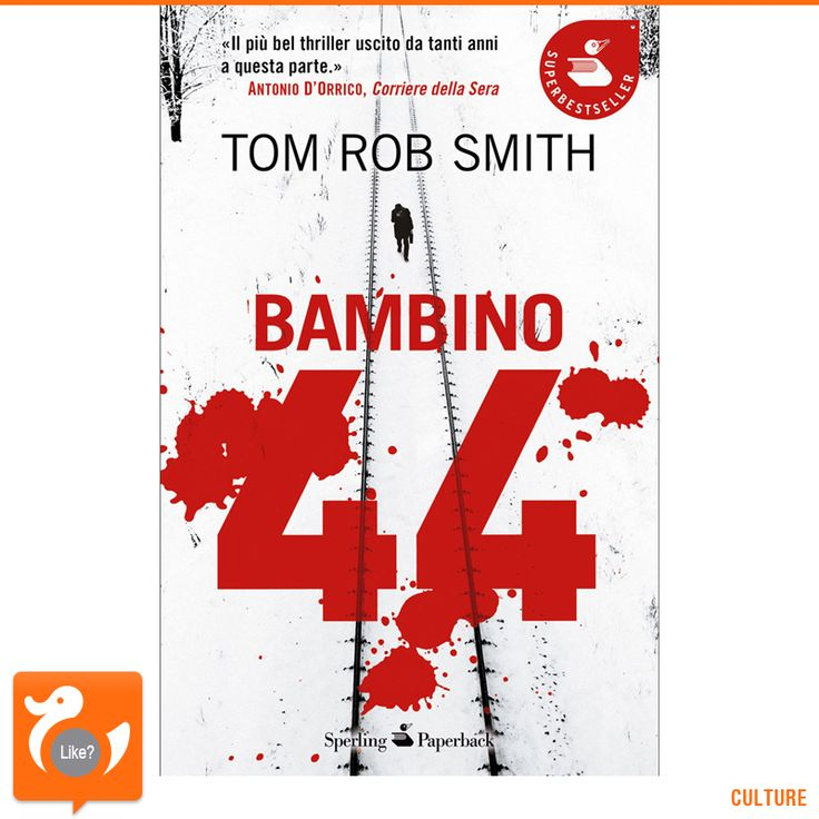 BAMBINO 44, DI TIM ROB SMITH I libri di Smith sono ambientati nella Russia degli anni 50 e il protagonista è Leo Demidov, ufficiale della polizia russa incaricato di risolvere omicidi, lavoro che fa anche a costo di andare contro le regole del partito. Bambino 44 diventerà un film diretto da Daniel Espinosa e prodotto da Ridley Scott.