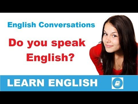 Learn English Conversation - Do you speak English? - E-Angol