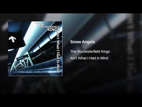 Provided to YouTube by CDBaby Snow Angels · The Rochesterfield Kings Ain't What I Had in Mind ℗ 2010 The Rochesterfield Kings Released on: 2010-12-10 Auto-ge...