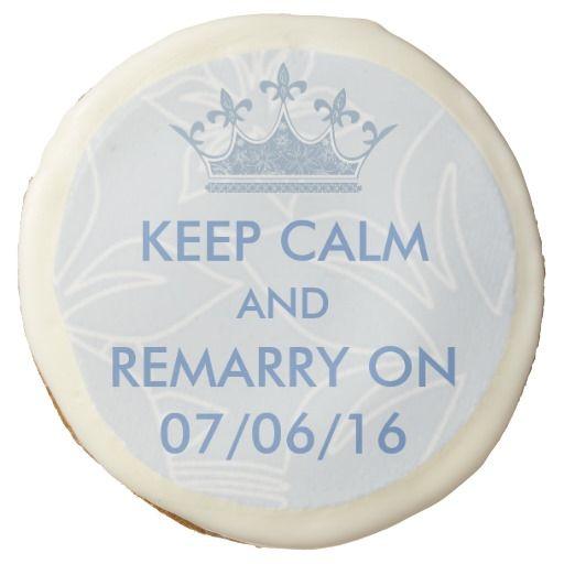 Wedding Vows Renewal Keep Calm Personalized Sugar Cookie