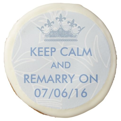 Wedding Vows Renewal Keep Calm Personalized Sugar Cookie