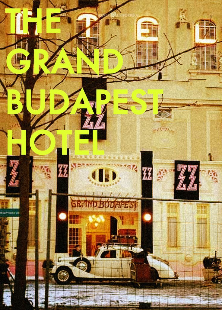 The Grand Budapest Hotel (2014) - dir. by Wes Anderson