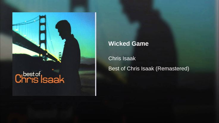 Chris Isaak - Wicked Game HD, HQ)