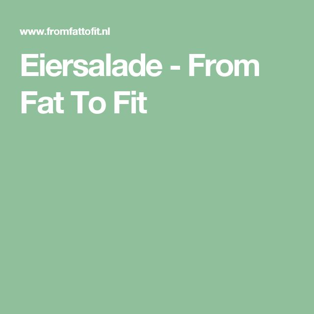 Eiersalade - From Fat To Fit