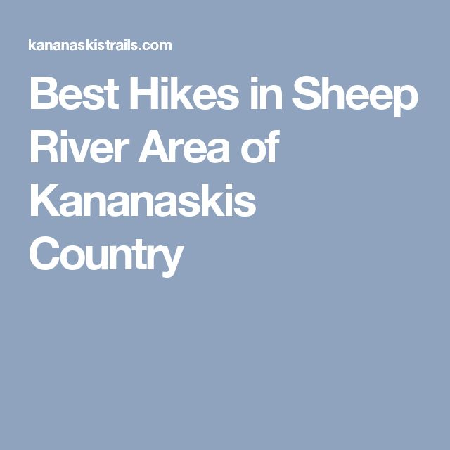 Best Hikes in Sheep River Area of Kananaskis Country