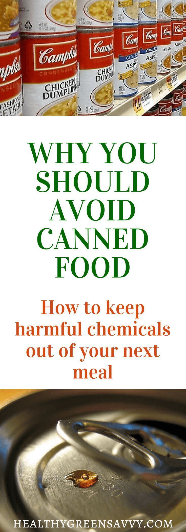 Did you know most metal cans are lined with plastic that can leach harmful chemicals into your canned food? Here's how to avoid these dangerous compounds. Click to read more or pin to save for later.