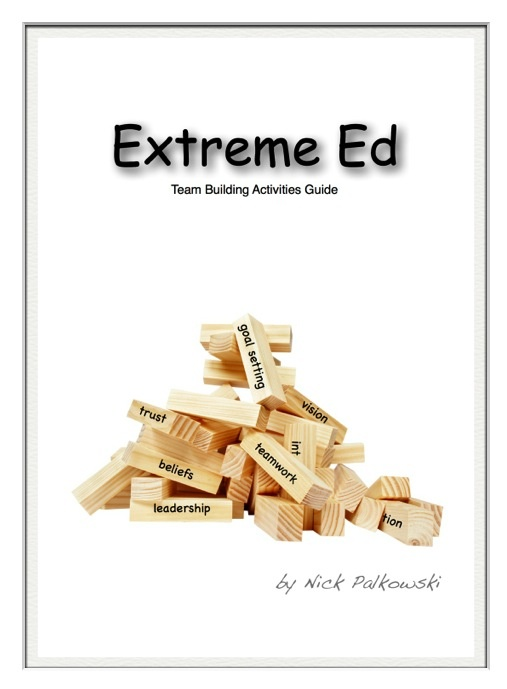 Extreme Ed: Team Building Activity Guide    A resource for conducting team building activities with your groups, class, or teammates