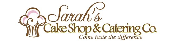 Sarah's Cake Shop & Catering Co.  Chesterfield, MO