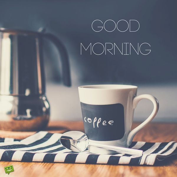 good morning image with a cup of coffee
