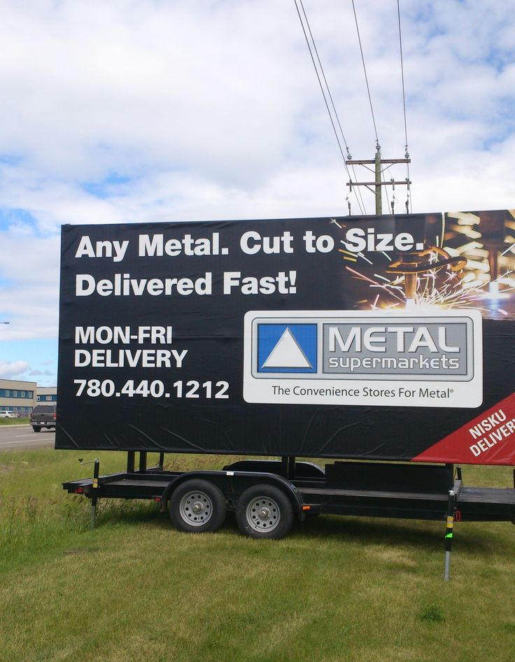 Metal Supermarkets' Trailer Billboard targets a large target audience for their products and services in Nisku. #alternativeadvertising #outdooradvertising #billboards #outofhomemarketing