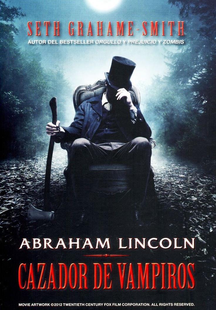 Abraham Lincoln: cazador de vampiros / Grahame-Smith, Seth