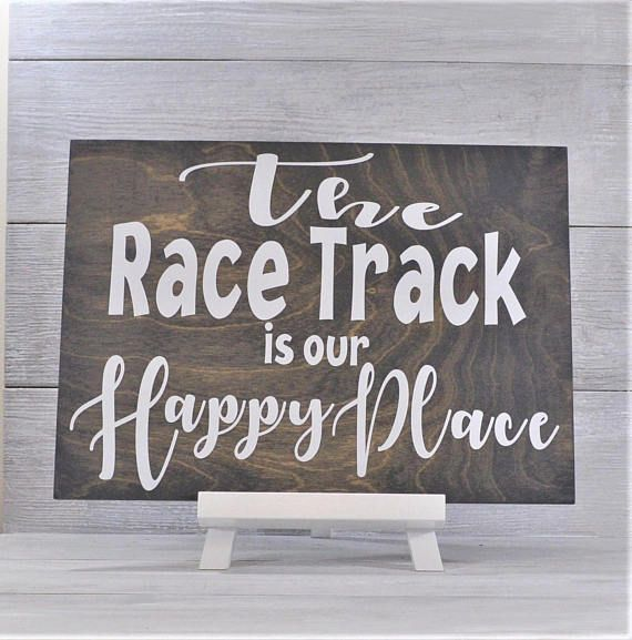 Dirt track racing,The Race Track is our Happy Place,Racing Sign, Race Track,Racing Decor,Racing Gift,Race Car Driver,NascarGift,Dirt Track,