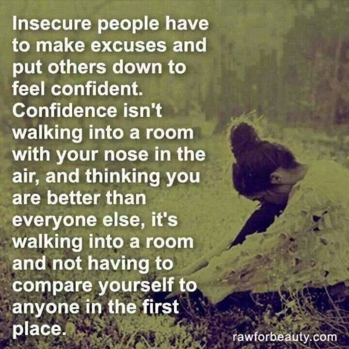 Insecure People | Quotes | Pinterest | Insecure people and ...