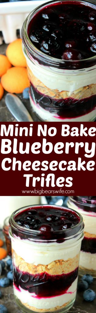 Mini No Bake Blueberry Cheesecake Trifles - Make these Mini No Bake Blueberry Cheesecake Trifles as individual servings or combine everything into one giant trifle for a party! This dessert has layers of no bake cheesecake filling, homemade blueberry filling and crushed vanilla cookies