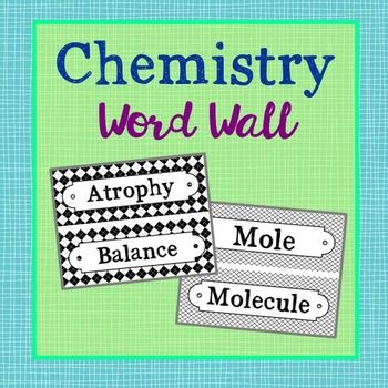 Chemistry Vocabulary Science Word Wall. Each of the 150 chemistry terms has been created in black and white for super easy printing. It's easy to make them stand out with your choice of colored paper!