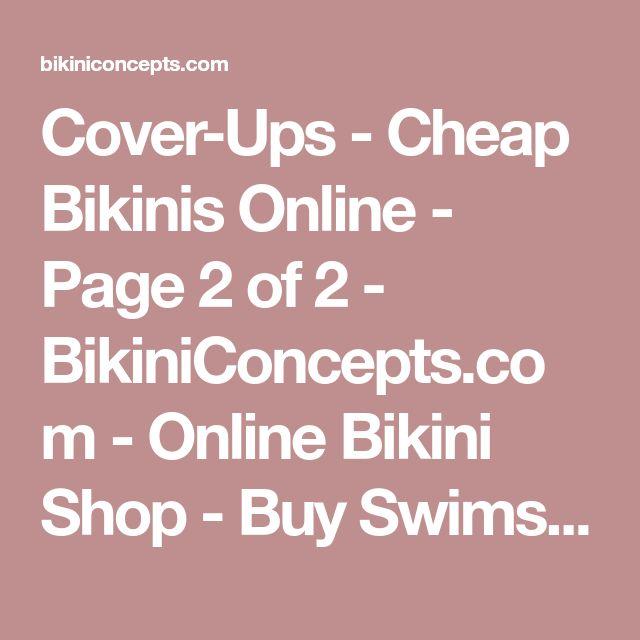 Cover-Ups - Cheap Bikinis Online - Page 2 of 2 - BikiniConcepts.com - Online Bikini Shop - Buy Swimsuit & Bikini Online