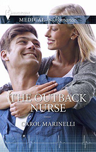Carol Marinelli - The Outback Nurse / #awordfromJoJo #ContemporaryRomance #MedicalRomance #CarolMarinelli