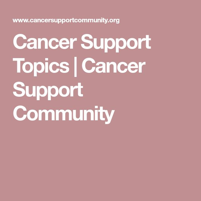 Cancer Support Topics | Cancer Support Community