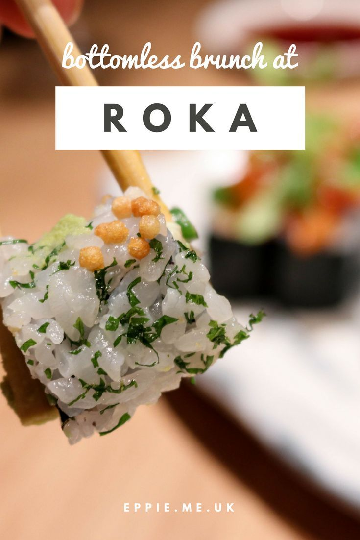 A review of the famous bottomless brunch at Roka, Aldwych, one of London's top Japanese/sushi/Asian restaurants.