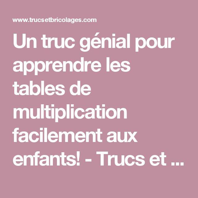 Un truc génial pour apprendre les tables de multiplication facilement aux enfants! - Trucs et Bricolages