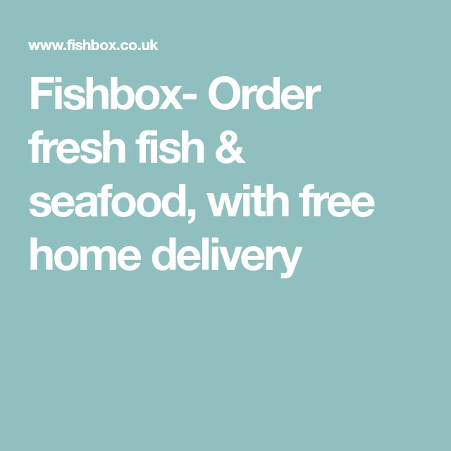 Fishbox- Order fresh fish & seafood, with free home delivery