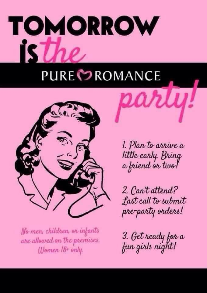 Just a friendly reminder! Have a FREE party, shop online, or join my team! Contact me today! Pure Romance by Hannah www.pureromance.com/HannahHenson Hannah.PRParty@gmail.com
