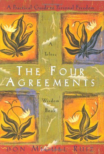 The Four Agreements: A Practical Guide to Personal Freedom a Toltec Wisdom Book de Don Miguel Ruiz http://www.amazon.fr/dp/1878424319/ref=cm_sw_r_pi_dp_w-i5wb0XXA76K