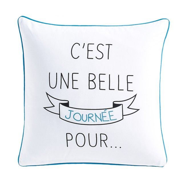 Belle Journée cushion cover. Belle Journée cushion cover with feel-good slogan and a contemporary style.Belle Journée cushion cover. Belle Journée cushion cover with feel-good slogan and a contemporary style.Features:Pure cotton percale.1 side with message on a black background/other side with a different message on a white background.Contrasting piped edging.Matching concealed zip fastening.Machine washable at 30°.Size:40 x 40cm
