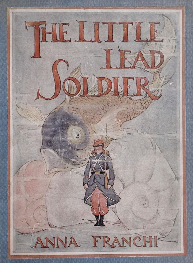 The Little Lead Soldier ~ 1919