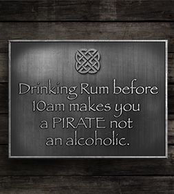 Arrrr...mateys, would you like a little whiskey with your coffee? This sign recognizes different rules apply at the cottage and even if you don't tend to over indulge, permission is given to all others.