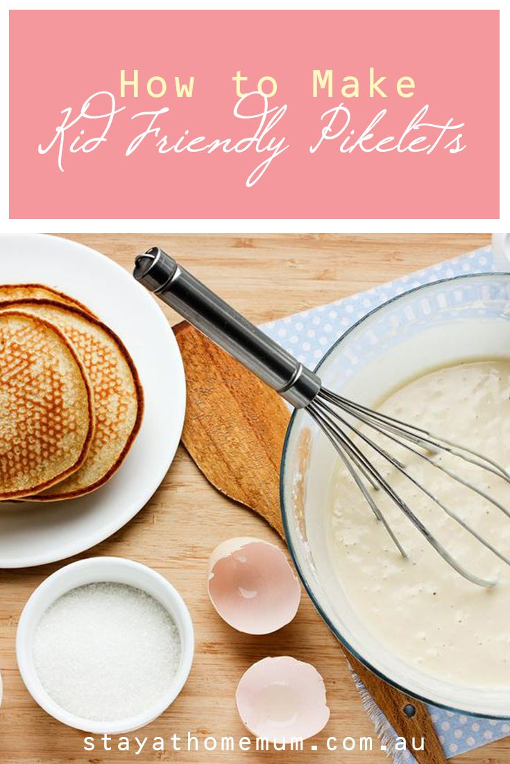 How to Make Kid Friendly Pikelets  Stay at Home Mum