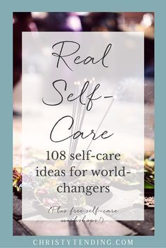 A wonderful, comprehensive list of ways to take care of yourself. Actual, concrete things you can do to love yourself and take a breather daily, or when you start to feel overwhelmed.