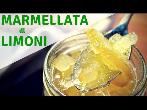 MARMELLATA DI LIMONI FATTA IN CASA DA BENEDETTA -  Homemade Lemon Marmalade Recipe - YouTube