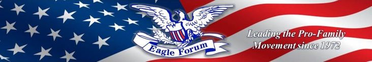 Eagle Forum - Leading the pro-family movement since 1972