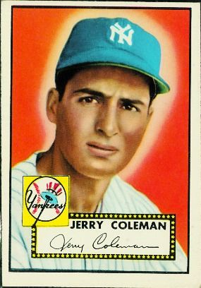 Jerry Coleman 1952 Second Base - New York Yankees  Card Number: 237  Series: Topps Series 1
